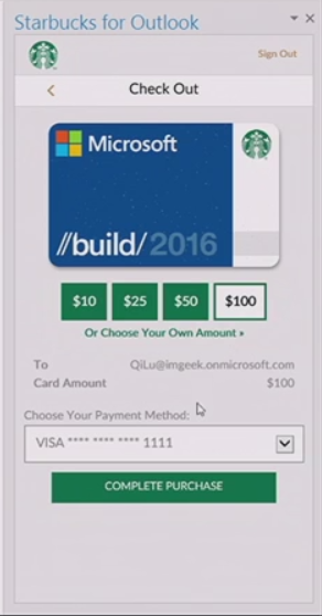 Machine generated alternative text: Sta rbucks for Outlook< Check Outrl Microso//build/-'siœo, O.ooe Y Om Aioia.QLu. riprjòtt cornCatd Arnotint $100Chooi.c Your Paent Mr-thod[vlsA 1111